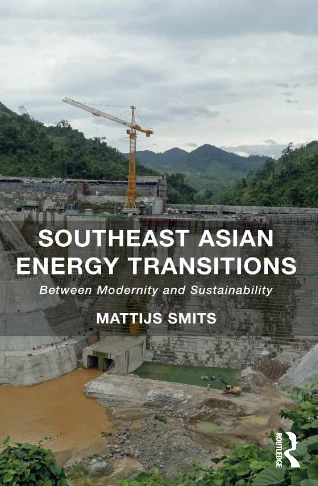 Southeast Asian Energy Transitions: Between Modernity and Sustainability