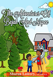 The Adventures of Bejah and Nupee