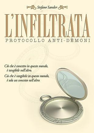 Linfiltrata: Protocollo anti-dèmoni