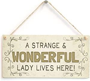 Meijiafei A Strange & Wonderful Lady Lives Here - Funny Beautiful Home Accessory Gift Sign 10