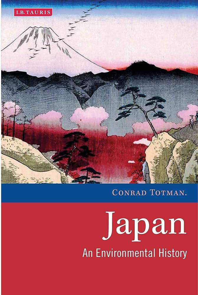 留まる消毒剤ディスカウントJapan: An Environmental History (Environmental History and Global Change Book 6) (English Edition)