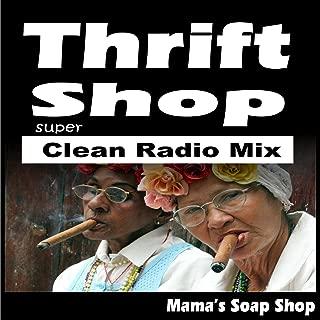 Thrift Shop (Super Clean Radio Mix)