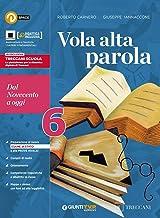 Scaricare Libri Vola alta parola. Per le Scuole superiori. Con e-book. Con espansione online: 6 PDF