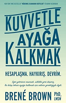 Kuvvetle Ayaga Kalkmak: Hesaplasma - Haykiris - Devrim