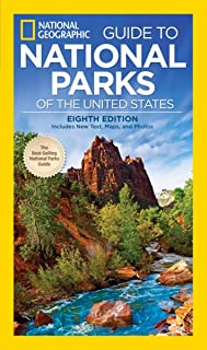 National Geographic Guide to the National Parks of the United States, 8th Edition
