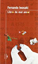Libro de Mal Amor (Serie Roja Alfaguara) (Spanish Edition)