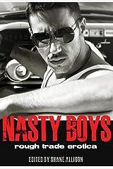 Nasty Boys: Rough Trade Erotica Kindle Edition