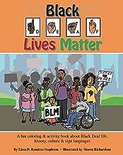 Black Deaf Lives Matter: A fun coloring & activity book about Black Deaf life, history, culture & sign language