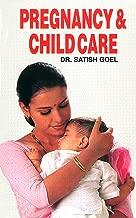 Pregnancy & Child Care