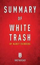 Summary of White Trash: by Nancy Isenberg | Includes Analysis