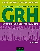 GRH - 4e éd. : Gestion des ressources humaines (Livres en Or) (French Edition)