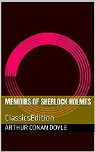 Memoirs of Sherlock Holmes: ClassicsEdition (English Edition)