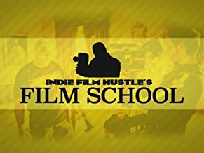 Indie Film Hustle's Film School