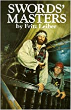 Swords' Masters (Swords Against Wizardry; The Swords of Lankhmar; Swords and Ice Magic)