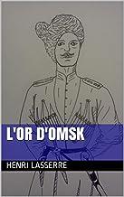 LOr des Damnés (French Edition)