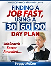 career confidential 30 60 90 day plan