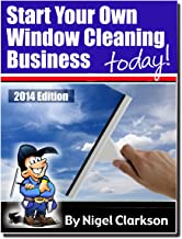 Run Your Own Window Cleaning Business