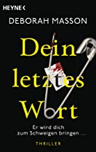 Dein letztes Wort: Thriller (German Edition)