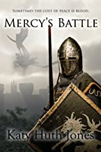 Mercy's Battle (He Who Finds Mercy) (Volume 3)