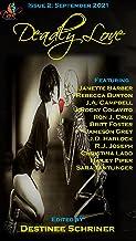 Dark Dispatch Issue #2: Deadly Love