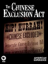 American Experience: Chinese Exclusion Act