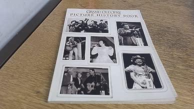 Grand Ole Opry Picture History Book: 75th Anniversary Commemorative Edition