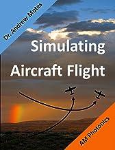 Simulating Aircraft Flight