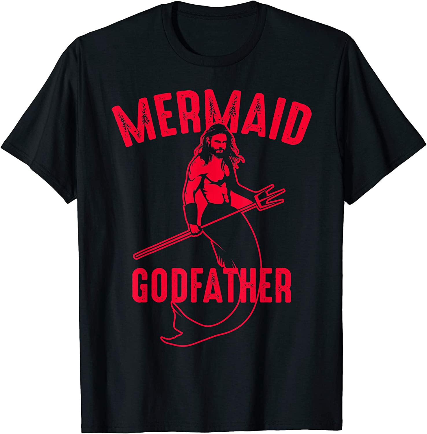 Cool Mermaid Godfather | Funny Siren Lover Godparent Gift T-shirt