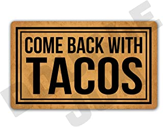 DoubleJun Funny Come Back with Tacos Entrance Mat Floor Rug Indoor/Front Door Mats Home Decor Machine Washable Rubber Non Slip Backing 29.5