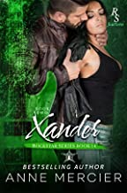Xander: Part Two, The Present: A ROCKSTAR ROMANCE