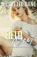 Field Day: A Lesbian Romance Novel
