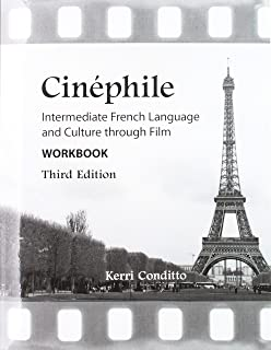 Cinéphile Workbook: Intermediate French Language and Culture through Film (French Edition)