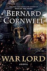 War Lord: A Novel (Saxon Tales Book 13) Kindle Edition