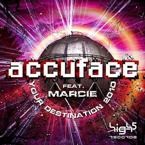 Accuface feat. Marcie - Your Destination 2010