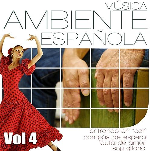 Musica Ambiente Española. Flauta, Guitarra y Compas Flamenco. Vol 4 de Jesus Bola en Amazon Music - Amazon.es