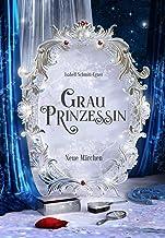 Grauprinzessin (German Edition)
