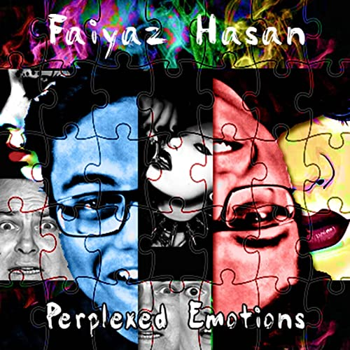 Perplexed Emotions [Explicit]