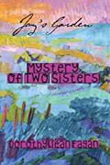 Joy's Garden Mystery of Two Sisters (Volume 2) Paperback