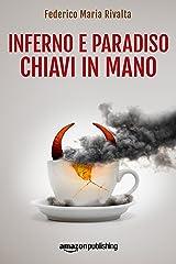 Inferno e paradiso chiavi in mano (Riccardo Ranieri Vol. 6) (Italian Edition) Kindle Edition