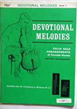Devotional Melodies, Piano Accompaniment ONLY (Cello Solo Arrangements of Favorite Hymns)
