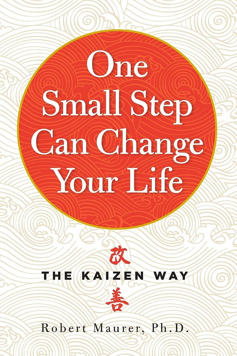 符号ガチョウ伝導One Small Step Can Change Your Life: The Kaizen Way (English Edition)