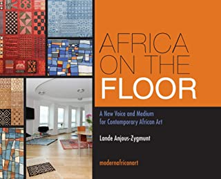 Africa On The Floor - A New Voice and Medium for Contemporary African Art