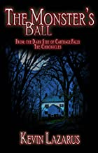 The Monster's Ball (Dark Side of Carthage Falls Book 4)