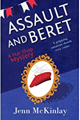 Assault and Beret: A fun and gripping cozy murder (Hat Shop Mystery Book 5) Kindle Edition