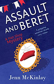 Assault and Beret: A fun and gripping cozy murder (Hat Shop Mystery Book 5)