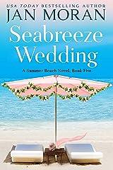Seabreeze Wedding (Summer Beach Book 5) Kindle Edition