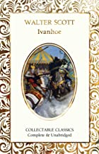 Ivanhoe (Flame Tree Collectable Classics)