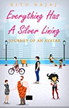 Everything has a Silver Lining: Journey of an Avatar (English Edition)