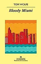 Bloody Miami (Panorama de narrativas nº 847) (Spanish Edition)