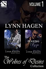 The Wolves of Desire Collection, Volume 1 (MM) [Book 1 - Alpha to His Omega, Book 2 - Playing for Keeps] (Siren Publishing Lynn Hagen ManLove Collection) Kindle Edition